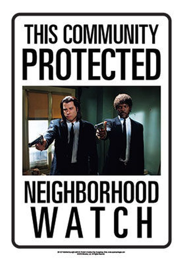 Sinalética Pulp Fiction Neighborhood Watch Tin Sign 30 cm