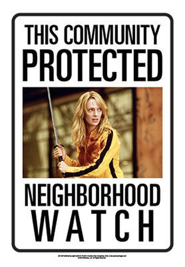Sinalética Kill Bill Neighborhood Watch Tin Sign 30 cm