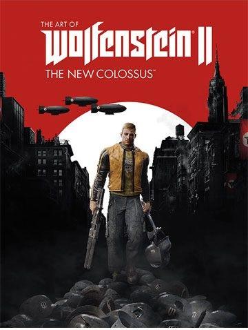 Wolfenstein Art Book The Art of Wolfenstein II The New Colossus