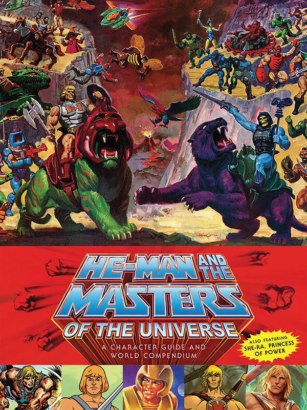 He-Man and the Masters of the Universe A Character Guide and World Compend.