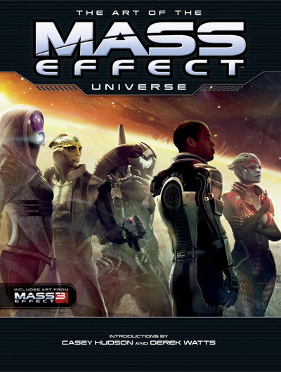 Mass Effect Art Book The Art of the Mass Effect Universe
